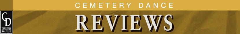 Cemetery Dance Reviews
