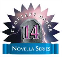 Cemetery Dance Novella Series