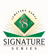 Cemetery Dance Signature Series