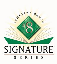 Cemetery Dance Signature Series