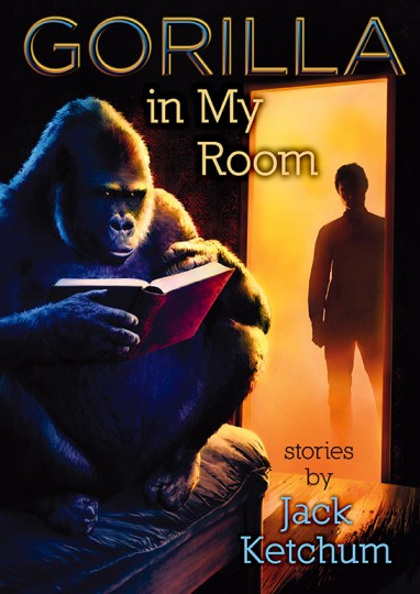 Gorilla In My Room: Stories: Cemetery Dance Publications