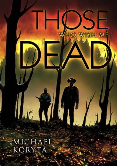 those who wish me dead - photo #21